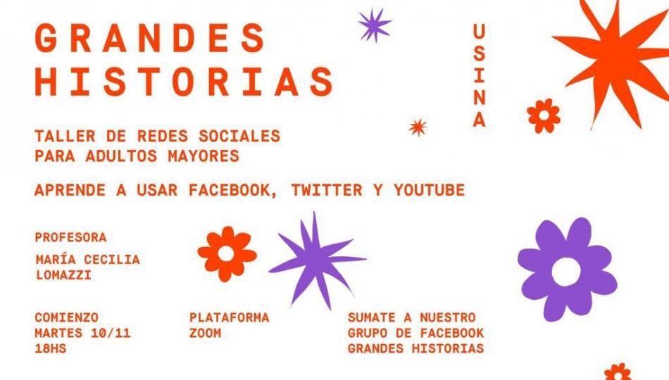 Grandes historias: taller de redes sociales para adultos mayores